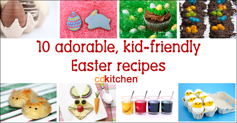 Collection Kid Friendly Easter Recipes Pictures - The Miracle of ...