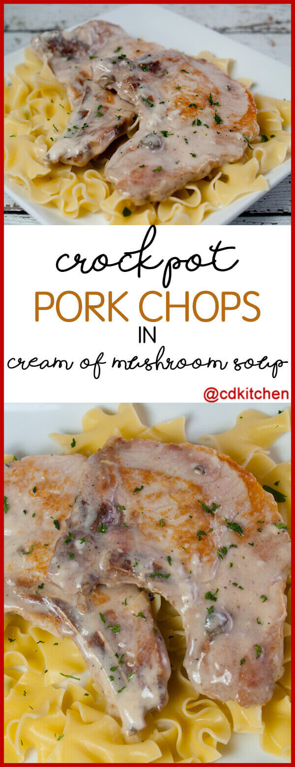 Crock Pot Pork Chops In Cream Of Mushroom Soup Recipe From Cdkitchen Com