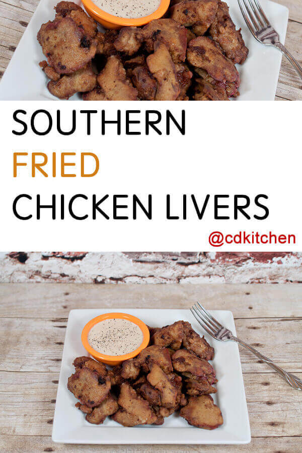 Southern fried chicken livers recipe for Baked chicken liver recipes