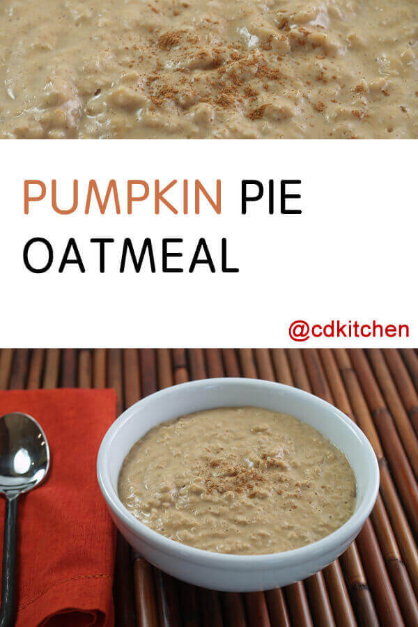 Pumpkin Pie Oatmeal Recipe | CDKitchen.com