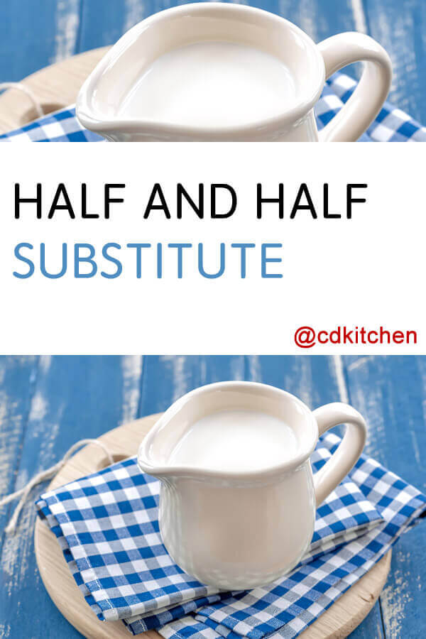 Half And Half Substitute Recipe Cdkitchen Com