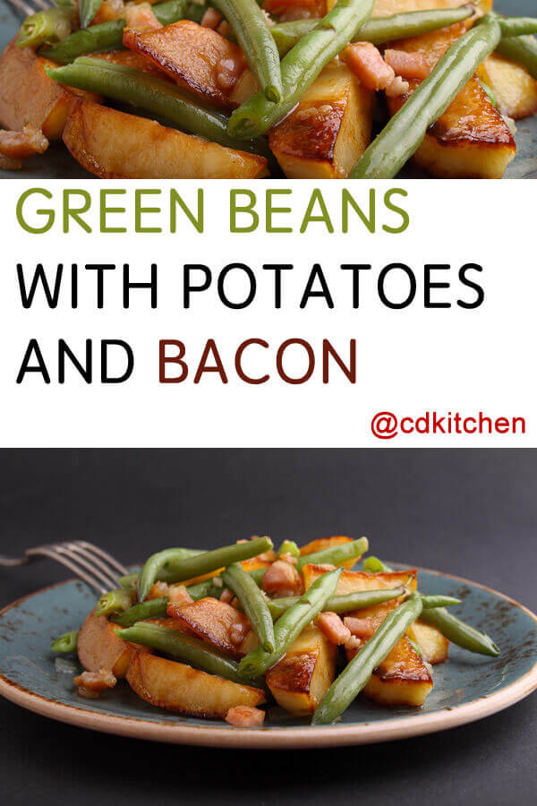 Green Beans With Potatoes And Bacon Recipe Cdkitchen Com