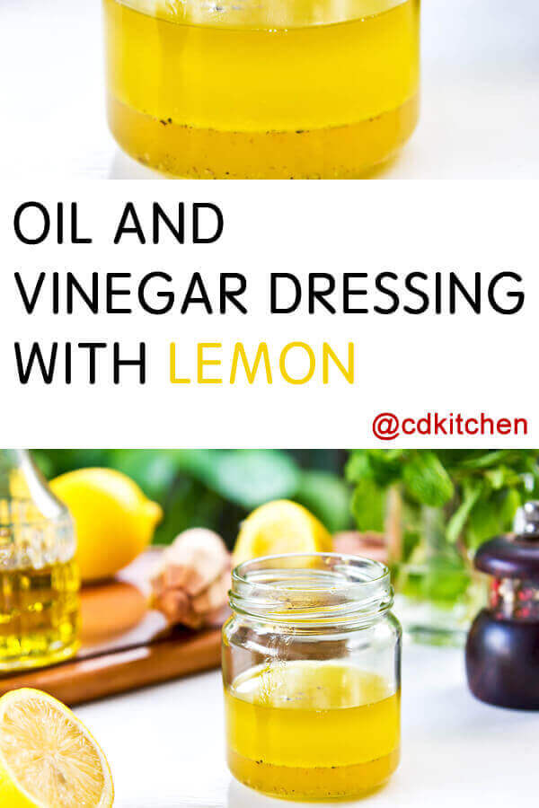 Oil And Vinegar Dressing With Lemon Recipe Cdkitchen Com
