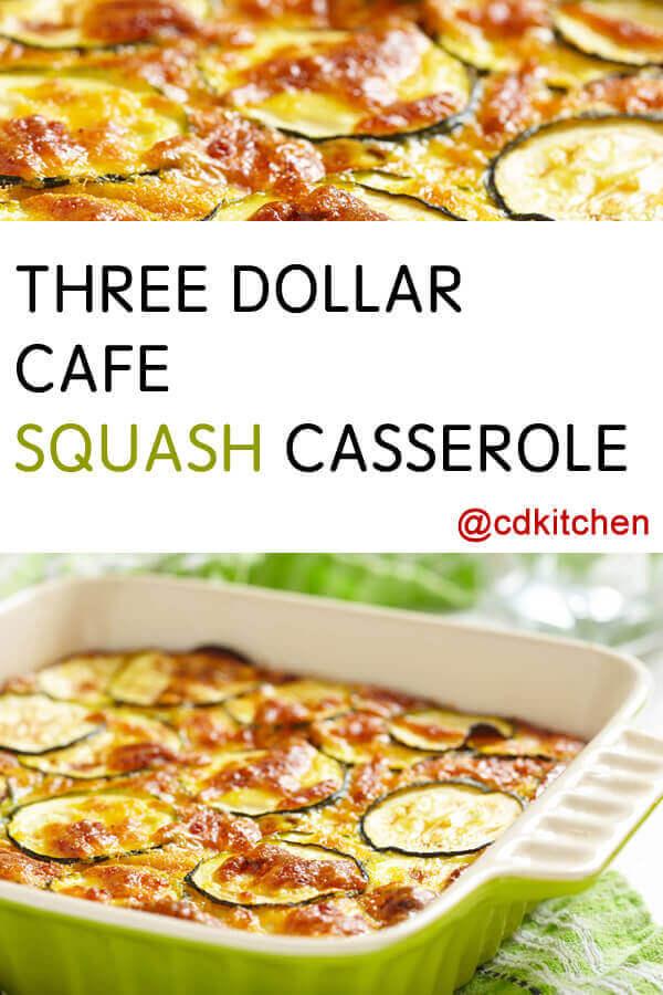Recipe For Three Dollar Cafe Squash Casserole