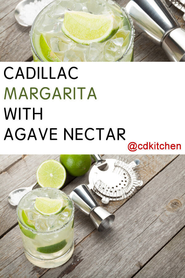 Cadillac Margarita With Agave Nectar Recipe Cdkitchen Com