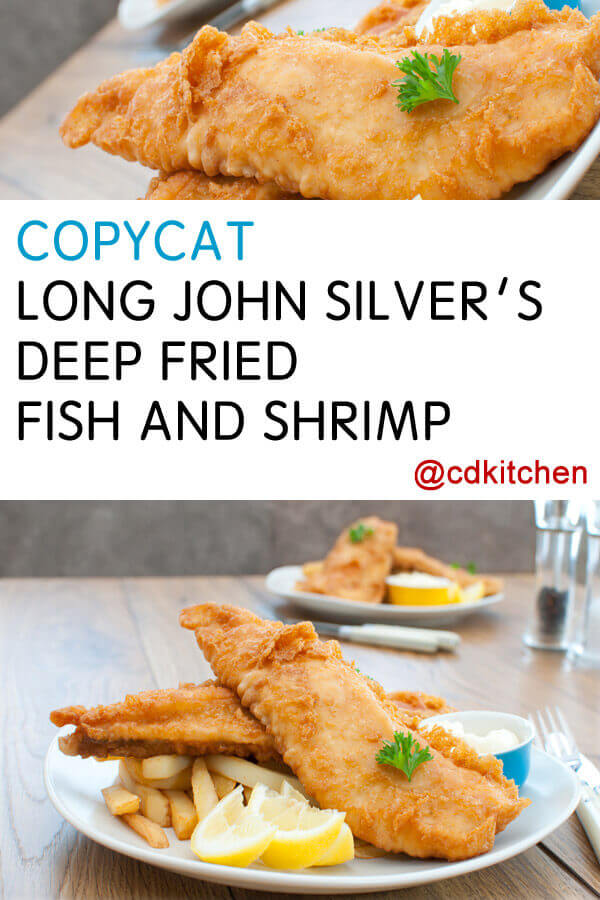 Copycat long john silver 39 s deep fried fish and shrimp for Long john silvers fish