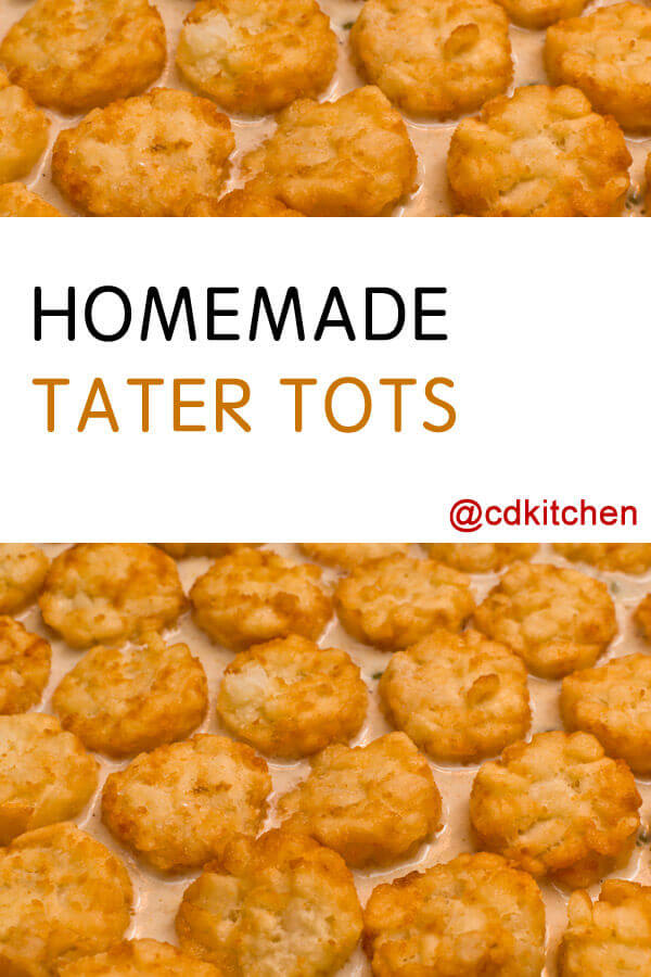 Homemade Tater Tots Recipe | CDKitchen.com