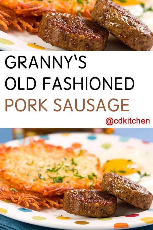 Granny's Old Fashioned Pork Sausage Recipe | CDKitchen com