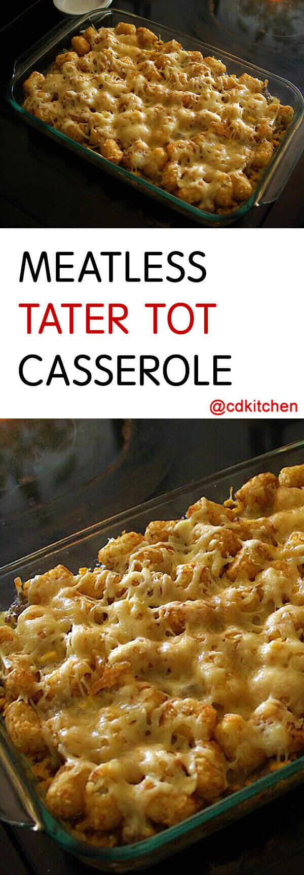 Meatless Tater Tot Casserole Recipe   CDKitchen.com