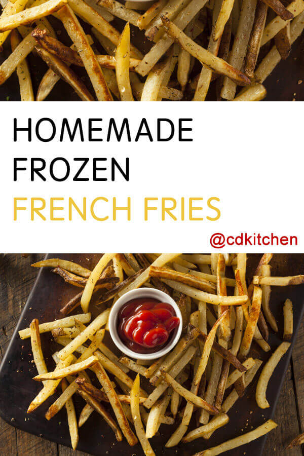 Homemade Frozen French Fries Recipe
