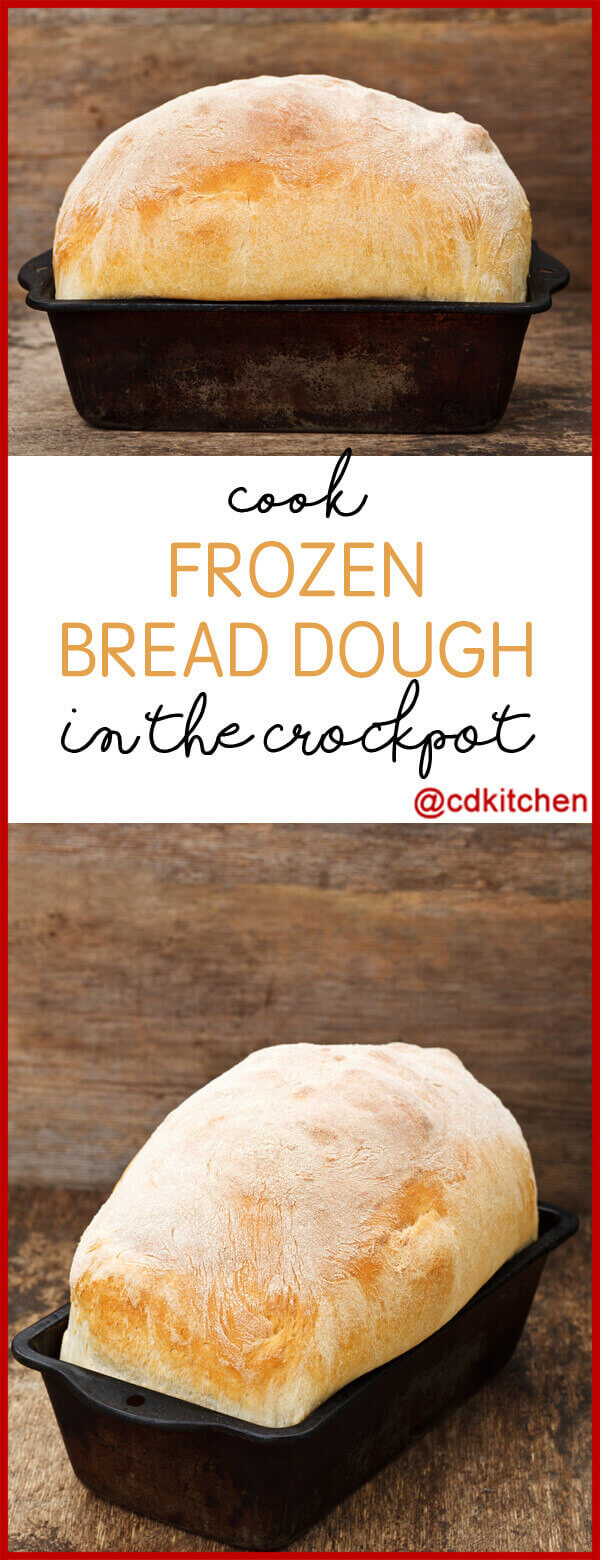 Crock Pot Frozen Bread Dough Recipe From Cdkitchen Com