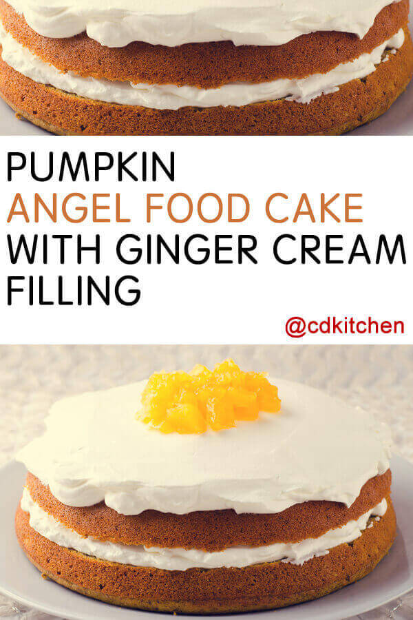 Pumpkin angel food cake with ginger cream filling recipe pumpkin angel food cake with ginger cream filling this light pumpkin cake has a forumfinder Images