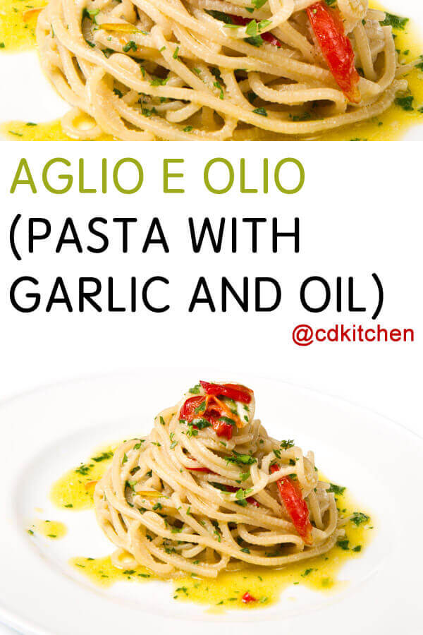 Aglio E Olio (Pasta With Garlic And Oil) Recipe ...
