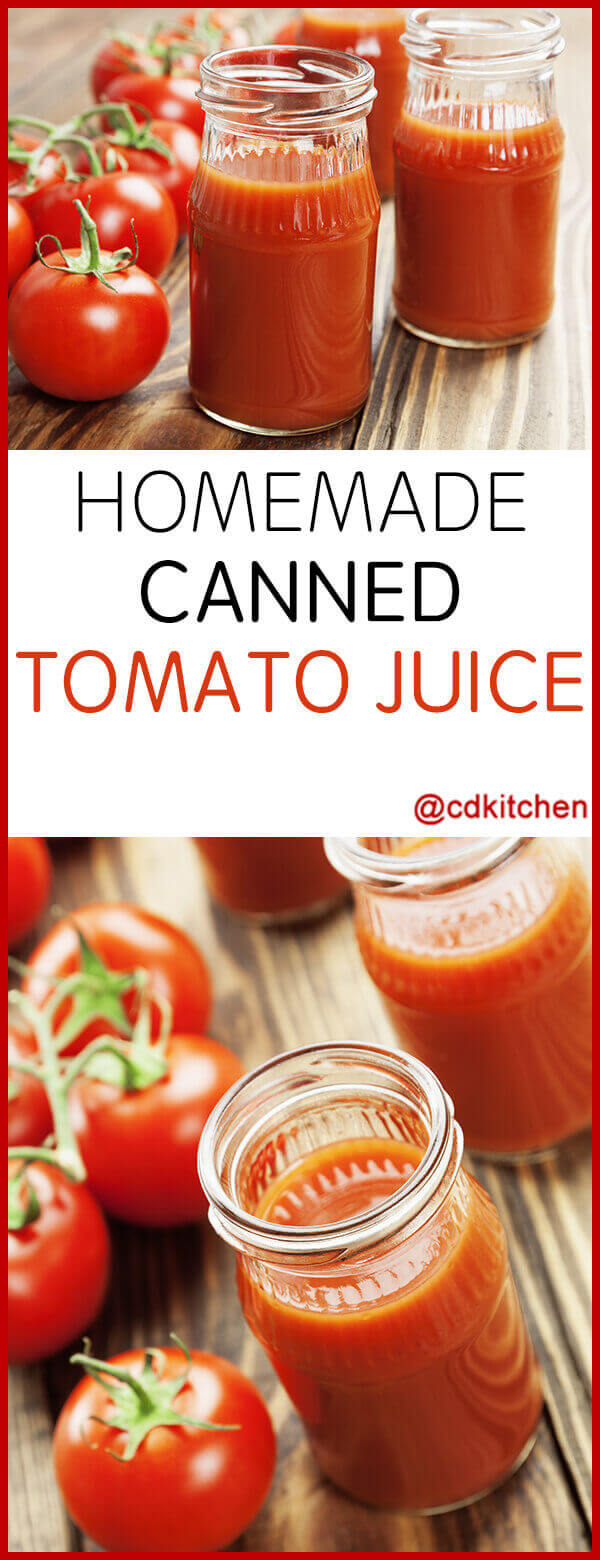 homemade canned tomato juice recipe cdkitchencom
