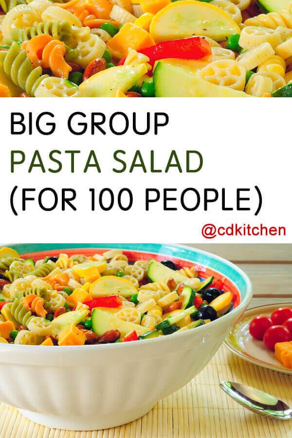 Pasta Salad For 100 Recipe Cdkitchen Com