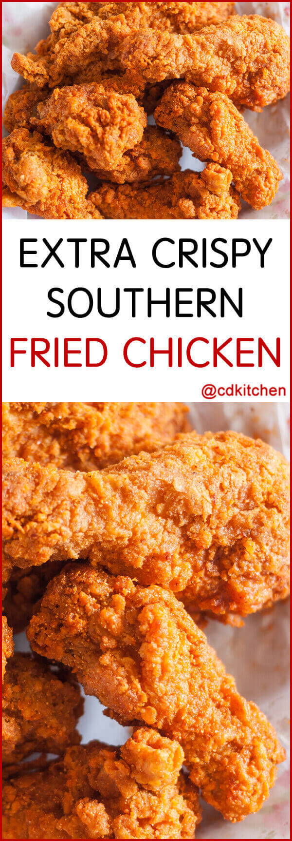 Extra Crispy Southern Fried Chicken Recipe | CDKitchen.com