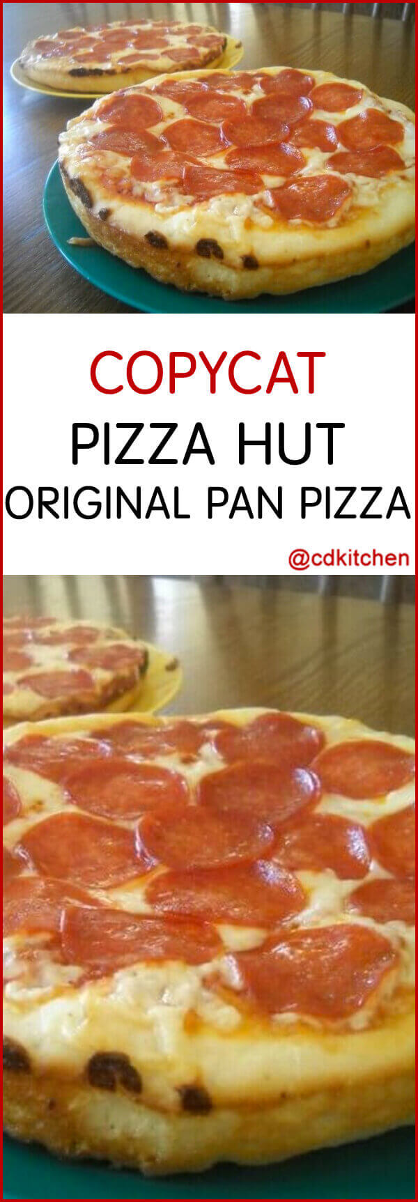 Copycat Pizza Hut Original Pan Pizza Recipe Cdkitchen Com