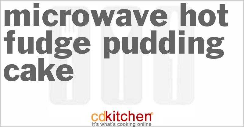 Hot Fudge Pudding Cake Microwave Recipe