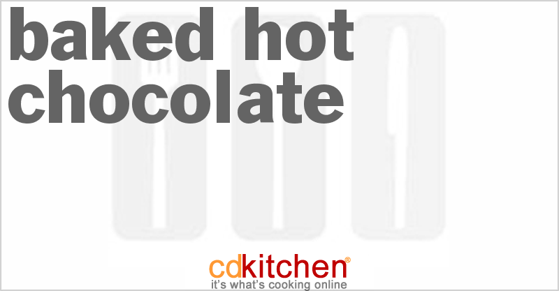 Baked Hot Chocolate Recipe | CDKitchen.com