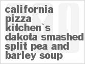 California Pizza Kitchen Dakota Smashed Pea Barley Soup Cup