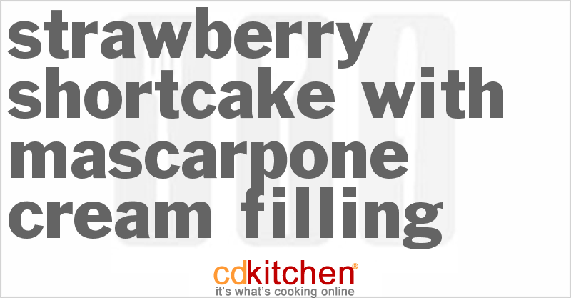 Strawberry Shortcake With Mascarpone Cream Filling Recipe ...