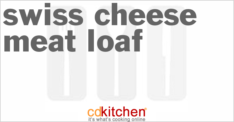 Quaker Oats Meatloaf Recipe Swiss Cheese Me...