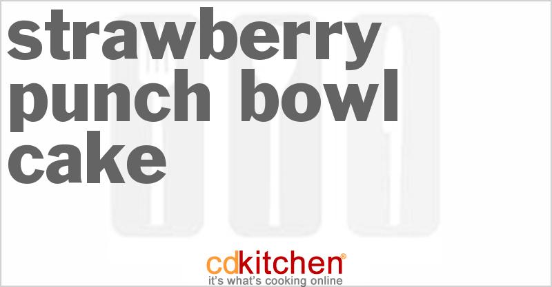 Strawberry Punch Bowl Cake With Strawberry Glaze
