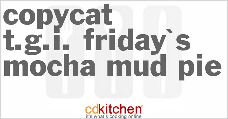 Copycat TGI Friday's Mocha Mud Pie