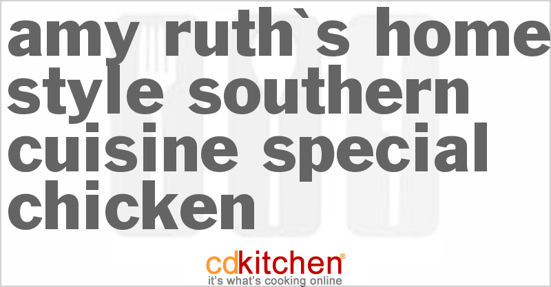 Amy ruth 39 s home style southern cuisine special chicken for Amy ruth s home style southern cuisine