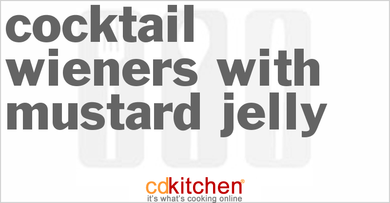Cocktail Wieners With Mustard Jelly Recipe Cdkitchen Com