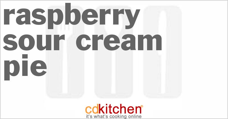 Raspberry Sour Cream Pie Recipe from CDKitchen.com