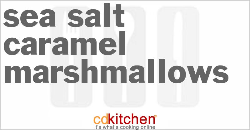 Sea Salt Caramel Marshmallows Recipe   CDKitchen.com