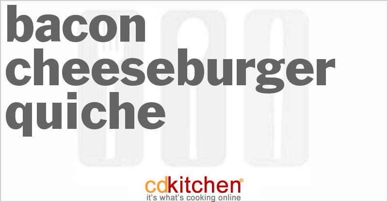 Bacon Cheeseburger Quiche Recipe CDKitchen.com
