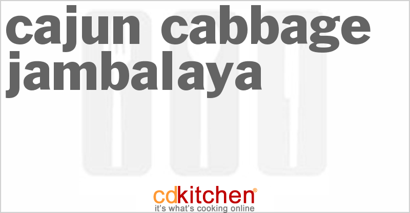 Cajun Cabbage Jambalaya Recipe | CDKitchen.com