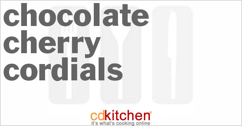 Chocolate Cherry Cordials Recipe | CDKitchen.com