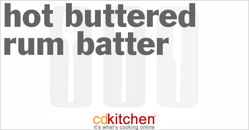 how to make hot buttered rum batter